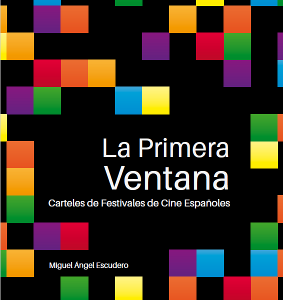 La primera ventana. Carteles de Festivales de Cine Españoles