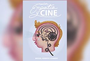 """NUEVO LIBRO: """"EMOCIONES, EMPATÍA Y CINE""""."""