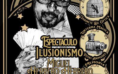 Entradas ya a la venta para el espectáculo Ilusionismo XIX de Miguel Herrero Herrero.