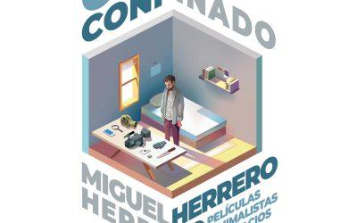 """Ya disponible nuestro nuevo libro """"Cine confinado"""" de Miguel Herrero Herrero"""